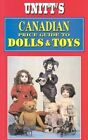 Canadian Price Guide to Dolls and Toys by Peter Unitt, etc. (Paperback, 2003)