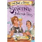 Truly Foul & Cheesy Science Jokes and Facts Book by Salariya Book Company Ltd (Paperback, 2017)