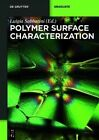 Polymer Surface Characterization by De Gruyter (Paperback, 2014)