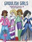 Ghoulish Girls Paper Dolls by Robbie Stillerman (Paperback, 2014)