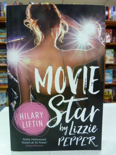 1 of 1 - Movie Star by Lizzie Pepper by Hilary Liftin (Paperback, 2016)