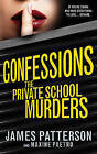 Confessions: The Private School Murders by James Patterson (Paperback, 2013)