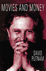 Movies and Money by David Puttnam (Paperback / softback, 2000)
