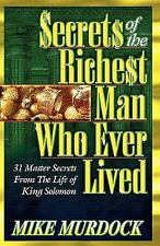 Secrets of The Richest Man Who Ever Lived Paperback – April 13 1998