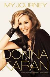 My-Journey-by-Donna-Karan-NEW-Hardcover-Book-Free-Shipping