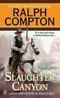 Slaughter Canyon by Ralph Compton (Paperback / softback)