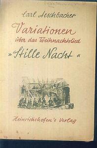 """Carl Aeschbacher - Variationen über das Weihnachtslied """" Stille Nacht """" ~ Piano"""