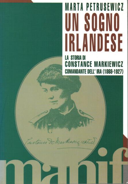 Un sogno irlandese - Marta Petrusewicz (Manifestolibri)