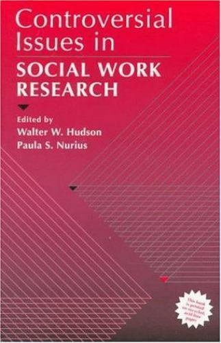 Controversial Issues in Social Work Research by Hudson, Walter W.