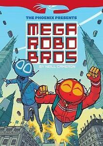 Mega-Robo-Bros-Book-1-The-Phoenix-Presents-by-Neill-Cameron-ExLibrary