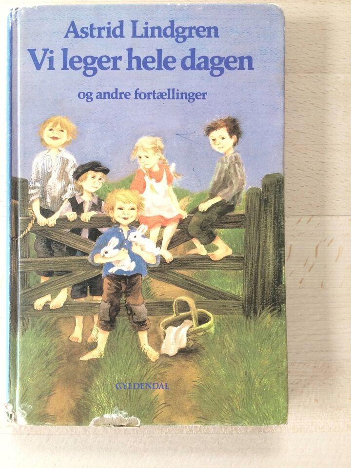 Vi leger hele dagen, Astrid Lindgren