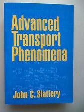 Advanced Transport Phenomena 1999 Erweiterte Transportprozessen