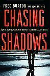 Chasing Shadows : A Special Agent's Lifelong Hunt to Bring a Cold War...
