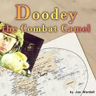 Doodey the Combat Camel by Joe Wardell (Paperback / softback, 2012)