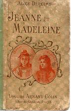 JEANNE ET MADELEINE, Livre de lecture pour les jeunes filles Cours moyen et sup