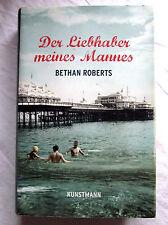 DER LIEBHABER MEINES MANNES - Bethan Roberts