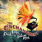 The Enchantment by Chick Corea (CD, May-2007, Concord)