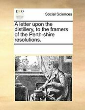 A Letter Upon The Distillery To The Framers Of Contributors Notes