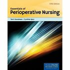 Essentials of Perioperative Nursing by Cynthia Spry, Terri Goodman (Paperback, 2013)