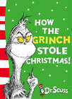 How the Grinch Stole Christmas by Dr. Seuss (Paperback, 2003)