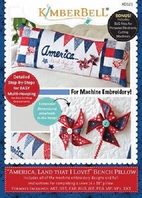 Kimberbell KD523 America Land That I Love ME Bench Pillow