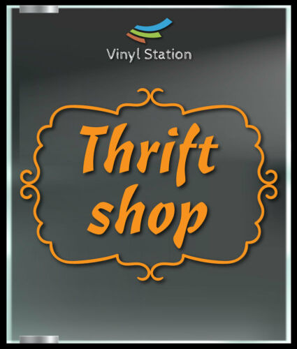 Thrift Shop Store Decal Sign Business uber Store Vinyl Window Decal