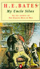 My Uncle Silas by H. E. Bates (Paperback, 1991)