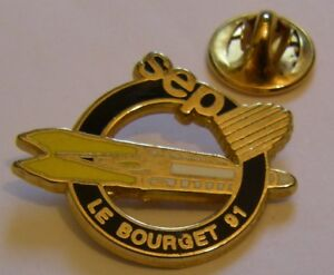 PARIS-AIR-SHOW-LE-BOURGET-1991-SEP-espace-aviation-vintage-pin-badge