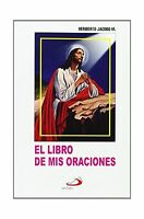 El Libro De Mis Oraciones: Edition (spanish Edition) Free Shipping