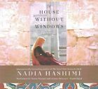 A House Without Windows by Nadia Hashimi (CD-Audio, 2016)