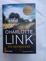 Taschenbuch Die Betrogene von Charlotte Link (2015, Klappenbroschur)