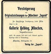"""Verlag der """"Jugend"""" Versteigerung in der Galerie Helbing, München Werbung 1907"""