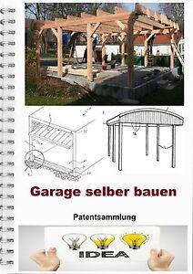 carport selber bauen garage selber bauen technikliteratur patente als pdf ebay. Black Bedroom Furniture Sets. Home Design Ideas