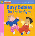 Busy Babies Go to the Gym by Jane Kemp, Clare Walters (Paperback, 2000)