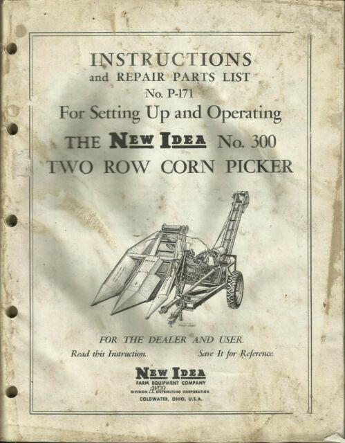 New Idea Two Row Corn Picker No  300 Tractor Instructions