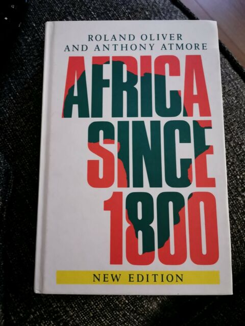 Signed Africa since 1800 by Roland Oliver, Anthony Atmore (Hardback, 1994)