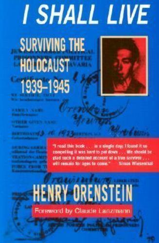 I Shall Live: Surviving the Holocaust 1939-1945