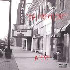 Da Premiere by A' Eye (CD, Jan-2005, Certified)