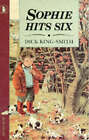 Sophie Hits Six by Dick King-Smith (Paperback, 1992)