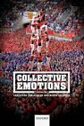 Collective Emotions: Perspectives from Psychology, Philosophy, and Sociology by Oxford University Press (Hardback, 2014)