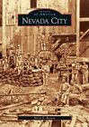 Nevada City by Maria E Brower (Paperback / softback, 2005)
