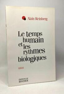 Le temps humain et les rythmes biologiques | Reinberg Alain | Très bon état