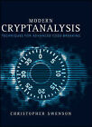 Modern Cryptanalysis: Techniques for Advanced Code Breaking by Christopher Swenson (Hardback, 2008)