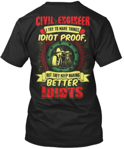 Custom-made Awesome Civil Engineer I Try To Make Standard Unisex T-shirt
