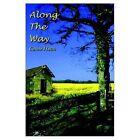 Along The Way 9780759664067 by Carole Hutch Paperback