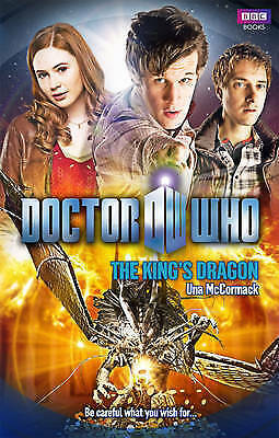 1 of 1 - Doctor Who: The King's Dragon by Una McCormack (Hardback, 2010)