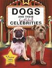 Dogs and Their Faithful Celebrities by Dogs Trust (Hardback, 2016)