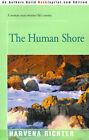 The Human Shore by Harvena Richter (Paperback / softback, 2001)