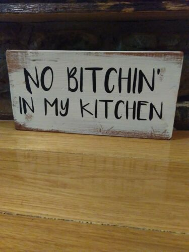 Kitchen sign rustic home decor hand made farmhouse primitive humor funny chic
