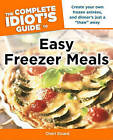 The Complete Idiot's Guide to Easy Freezer Meals by Cheri Sicard (Paperback / softback)